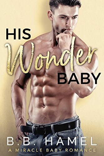 bb hamel his wonder baby