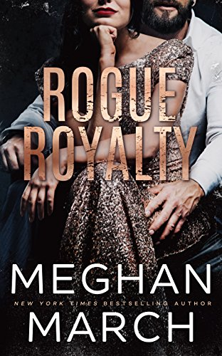 meghan march rogue royalty