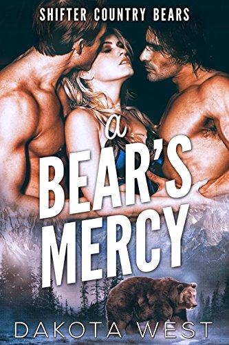 dakota west a bear's mercy